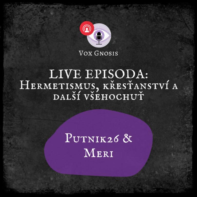 14 LIVE EPISODA: Hermetismus, křesťanství a další všehochuť🔴